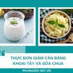 Tham gia HỘI YÊU BẾP, tìm ra ngay thực đơn giảm cân bằng khoai tây và sữa chua trong 7 ngày