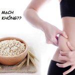 Giải đáp ăn yến mạch có béo không? Cách giảm cân bằng yến mạch hiệu quả